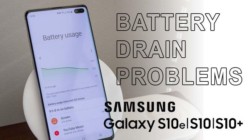 fix galaxy s10 battery drain problems