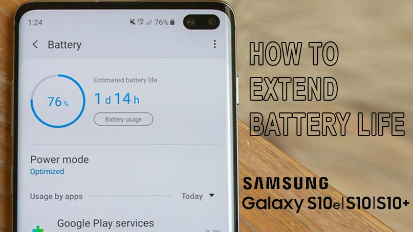 galaxy s10 extend battery life