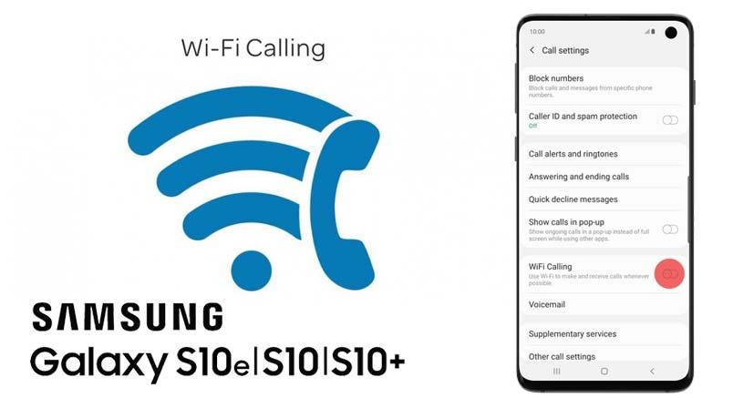 galaxy s10 wifi calling