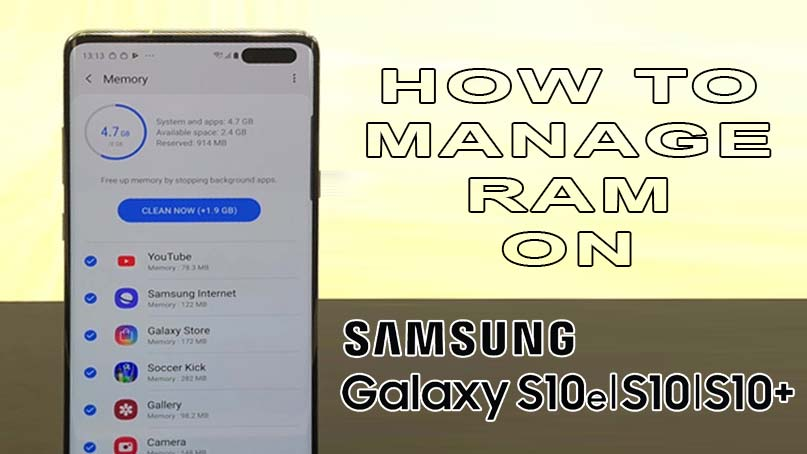 manage ram on galaxy s10